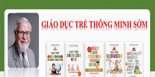 Bộ sách dạy trẻ thông minh sớm của Glenn Doman có gì đặc biệt ?