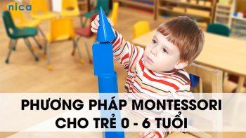 Nên cho bé học phương pháp Montessori ở đâu thì TỐT nhất ?